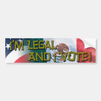 I'm Legal and I Vote Bumper Sticker