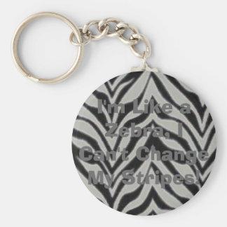 I'm Like a Zebra, I Can't Change My Stri... Keychain