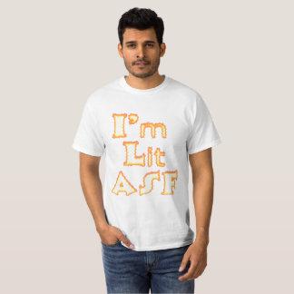 I'm Lit ASF Value T-Shirt