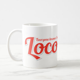 I'm Loco Bold Red Coffee Mug