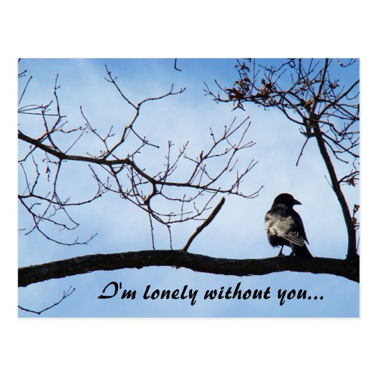 """I'm lonely without you..."" postcard"