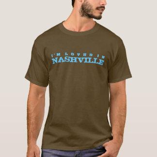 I'm loved in Nashville T-Shirt