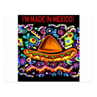 I'M MADE IN MEXICO POSTCARD
