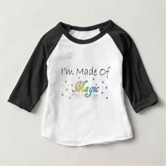 I'm Made Of Magic Baby T-Shirt