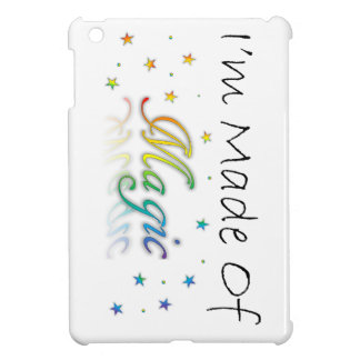 I'm Made Of Magic iPad Mini Cover