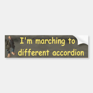 I'm marching to a bumper sticker