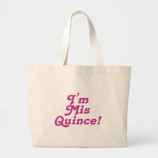 I'm Mis Quince (pink) Large Tote Bag