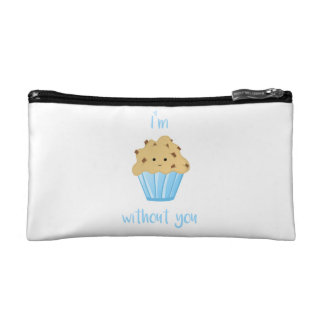 I'm MUFFIN without you - Cosmetic Bag