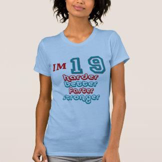 I'm Nineteen. Harder Better Faster Stronger! Birth T-Shirt