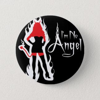 I'm no Angel Black (Flames) Button