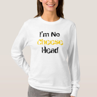 I'm No Cheese Head Stiletto Bowl XLV Hoodie