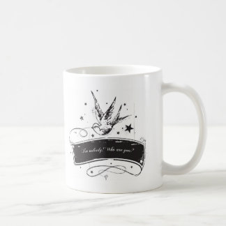 """I'm nobody. Who are you?"" Coffee Mug"