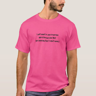 I'M NORMAL MEN'S PINK T-SHIRT SARCASM!