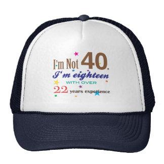 I'm Not 40 - Funny Birthday Gift Hat