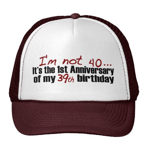 I'M Not 40 Mesh Hat