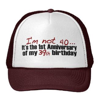 I'M Not 40 Trucker Hat