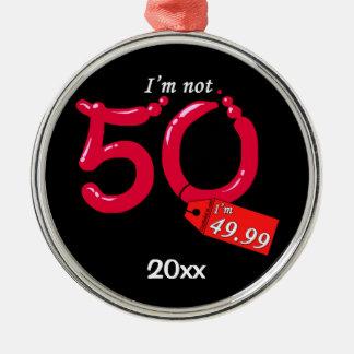 I'm Not 50 I'm 49.99 Keepsake Ornament