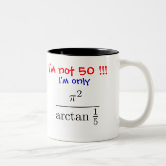 I'm not 50! I'm only almost 50... - Customized Two-Tone Coffee Mug