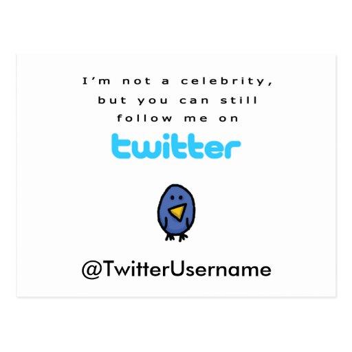 I'm Not A Celebrity...Follow Me on Twitter Postcard