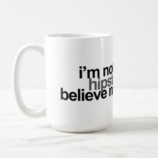 i'm not a hipster coffee mug