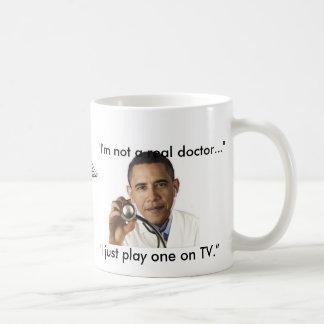 """I'm not a real doctor"" Coffee Mug"