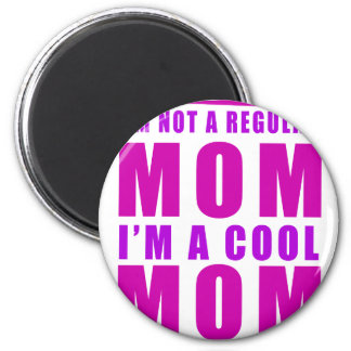 I'm not a regulus mom i'm cool mother 2 inch round magnet