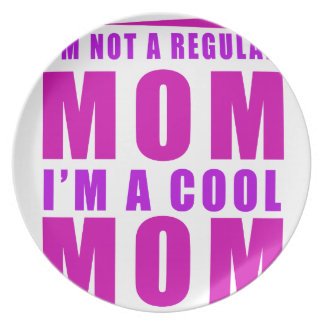 I'm not a regulus mom i'm cool mother plate