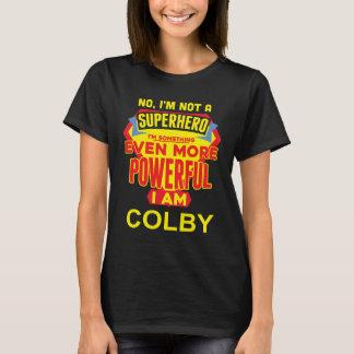I'm Not A Superhero. I'm COLBY. Gift Birthday T-Shirt