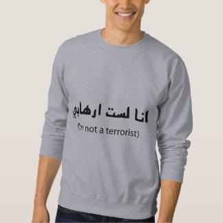I'm Not A Terrorist Pull Over Sweatshirt