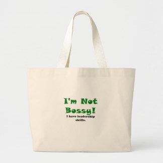 Im Not Bossy I Have Leadership Skills Large Tote Bag
