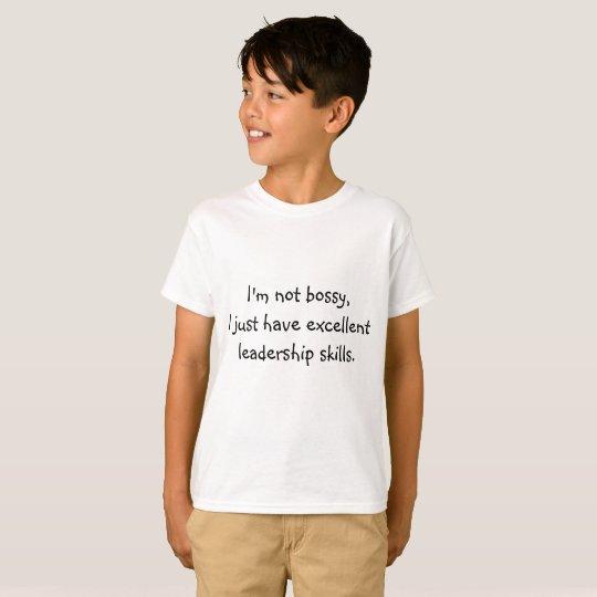 """I'm not bossy"" T-Shirt"