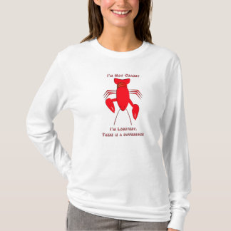 I'm not Crabby, I'm Lobstery T-Shirt