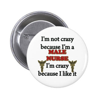 I'm Not Crazy 2 Inch Round Button