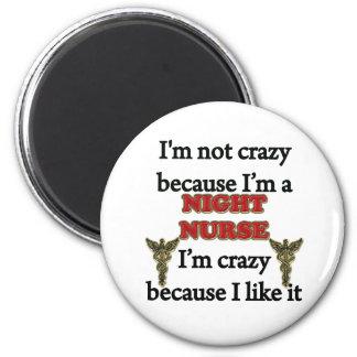 I'm Not Crazy 2 Inch Round Magnet