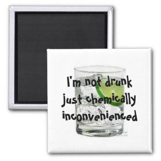 I'm not drunk just chemically inconven... magnet
