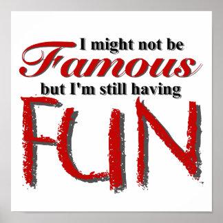 """I'm Not Famous"" Print"