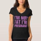 I'm Not Fat I'm Pregnant V-Neck T-Shirt