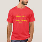 IM NOT GAY!, .....But my Girlfriend is.... T-Shirt