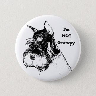 I'm not grumpy 2 inch round button