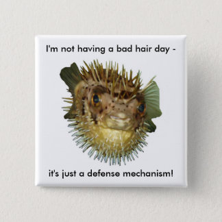 I'm not having a bad hair day - 2 inch square button