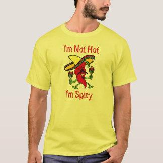 I'm Not Hot, I'm Spicy... Men's T-Shirt