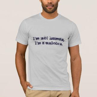 I'm Not Human T-Shirt