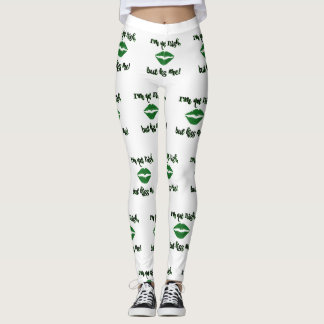 I'm Not Irish But Kiss Me St. Patricks Day Lips Leggings