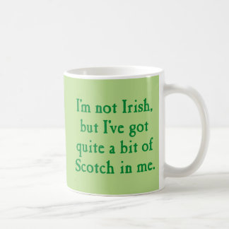 I'm Not Irish - Funny Scotch Whisky Pun - Green Coffee Mug