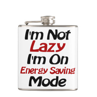I'm Not Lazy - Funny Quote, Black and Red Hip Flask