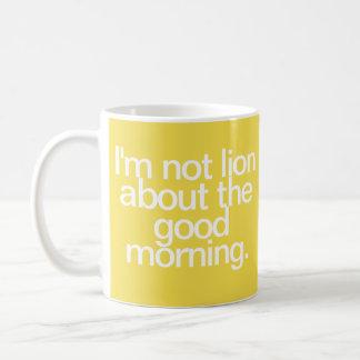 I'm Not Lion Mug