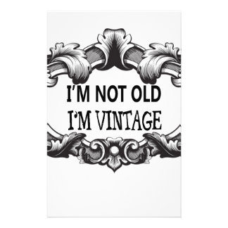 i'm not old i'm vintage stationery