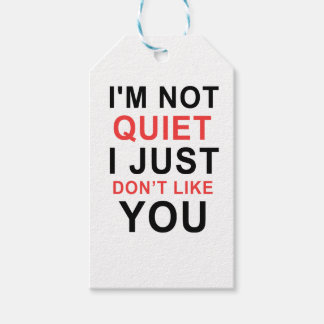 I'm Not Quiet I Just Don't Like You Pack Of Gift Tags