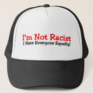 I'm Not Racist Trucker Hat