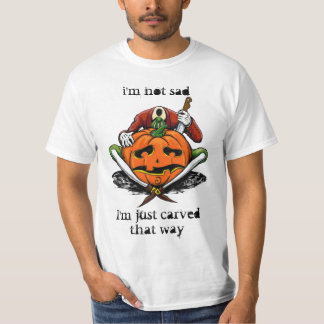 i'm not sad, I'm just carved that way T-Shirt